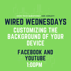 Wired Wednesdays Live: Customizing the Background of your Device (Video)