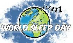 World Sleep Day® is March 13, 2020